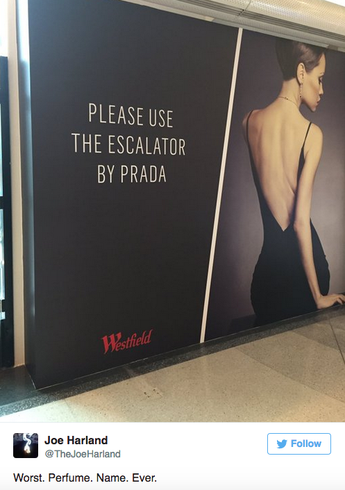 Wesfield sign: Use escalator by Prada. Comment: Worst perfume name ever.
