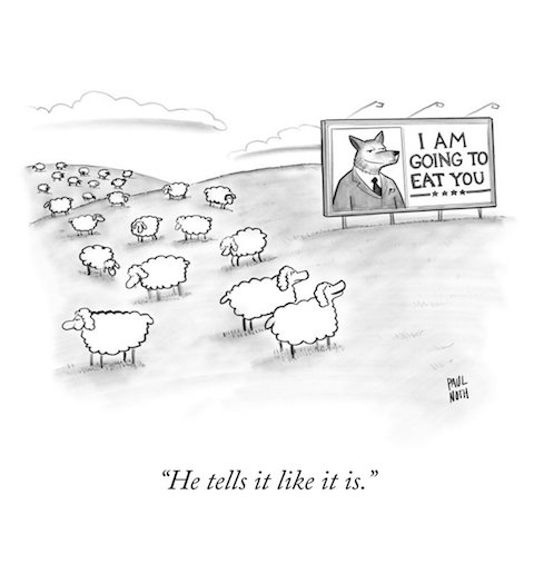 "Billboard ad in field of sheep with fox captioned 'I am going to eat you'. Sheep saying ""He tells it like it is"""