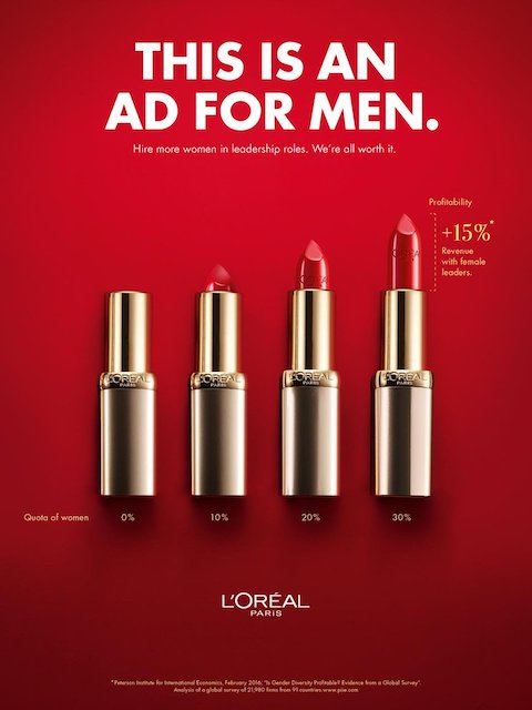 L'Oreal ad with lipstick as colums on a bar chart showing 15% higher profits if 30% of leaders are women. Headline says 'This is an ad for men'.