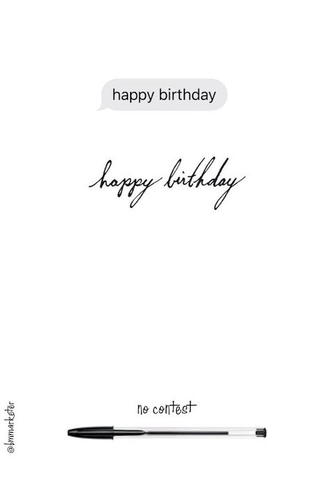 'Happy Birthday' in standard computer font then handwritten.