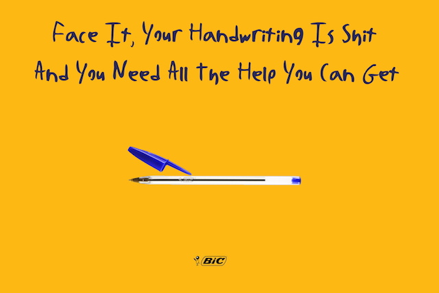 Ad: Face it, your handwriting is shit and you need all the help you can get